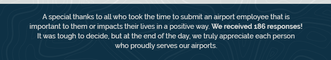 Image of text thanking all members who took the time to submit an airport employee that is important to them.