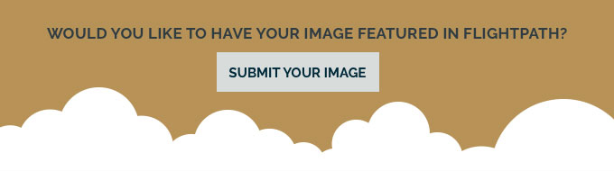 Would you like to have your image featured in FligthPath? Submit your image by clicking here.